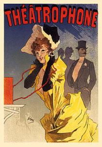 Theatrophone - Affiche de Jules Cheret