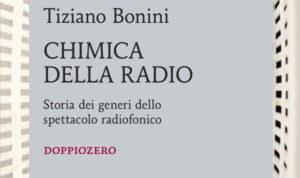 La chimica della radio di Tiziano Bonini