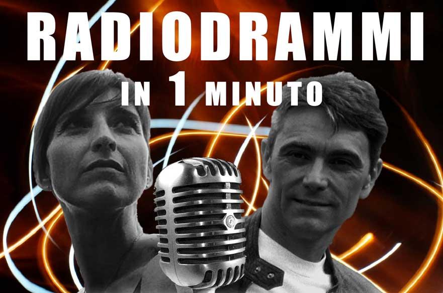 Radiodrammi in 1 minuto